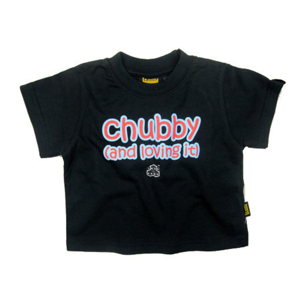 CHUBBY AND LOVING IT FAIRTRADE T SHIRT