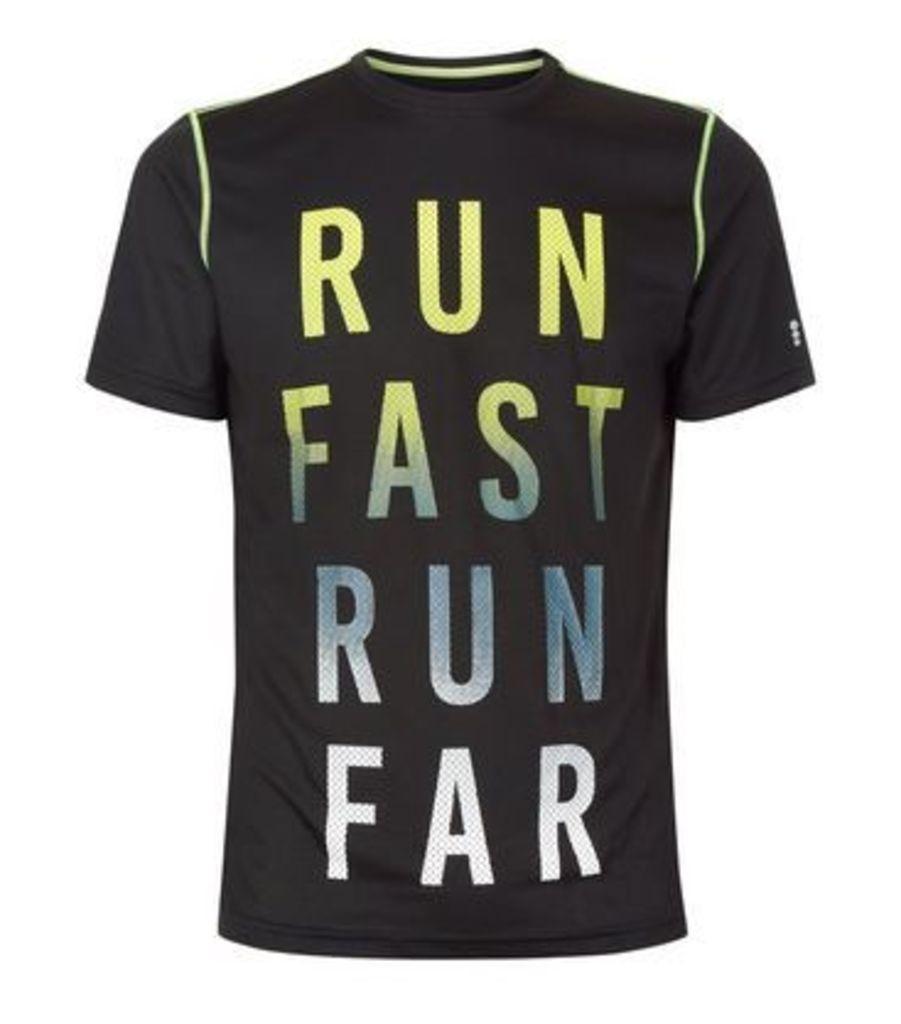 Black Run Fast Run Far Sports T-Shirt New Look